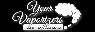 your vaporizers